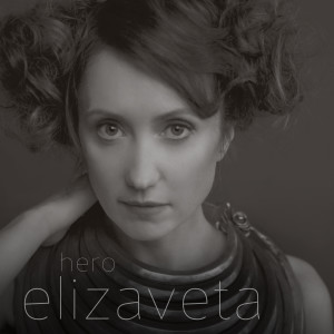 "ELIZAVETA'S ""HERO"" SOARS ON ITUNES CHARTS"