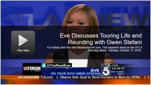 KTLA NEWS: Eve Discusses Touring Life and Reuniting with Gwen Stefani — Shows at the Forum on Feb. 15 & 16