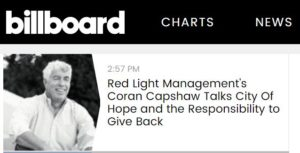 BILLBOARD: Red Light Management's Coran Capshaw Talks City Of Hope and the Responsibility to Give Back