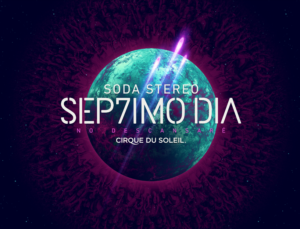 Cirque du Soleil's SEP7IMO DIA – No Descansaré Coming to the Forum May 3-6