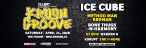 93.5 KDAY Presents Krush Groove 2018 Featuring Ice Cube, Method Man, Redman, Bone Thugs-N-Harmony and More… Coming to the Forum April 21