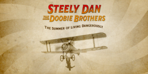 Steely Dan & The Doobie Brothers Announce Co-Headline North American Summer Tour Coming to the Forum on May 30