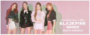 BLACKPINK 2019 World Tour Coming to the Forum April 17