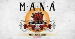 Maná's 'Rayando El Sol Tour' Date Added at the Forum September 22