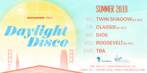 "React Presents Announces San Francisco Expansion of ""Daylight Disco"" – Summer Rooftop Party"