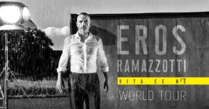 Eros Ramazzotti VITA CE N'È WORLD TOUR New Date Added at the Forum March 13