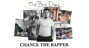 Chance The Rapper Announces The Big Day Tour Coming to the Forum September 16