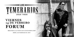 Los Temerarios Return to the Forum February 14