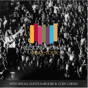 "Hillsong Worship ""Awake Tour"" Coming to the Forum June 26"