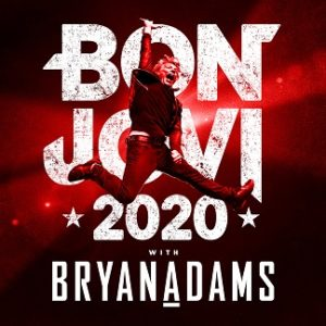 BON JOVI KICKS OFF 2020  WITH NEW ALBUM AND TOUR With Bryan Adams