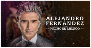 Alejandro Fernández Announces 'HECHO EN MÉXICO' WORLD TOUR