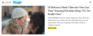 PEOPLE – LP Releases Music Video for 'One Last Time' Starring Pal Jaime King: 'We Are Really Close'
