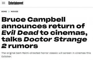 Bruce Campbell announces return of Evil Dead to cinemas, talks Doctor Strange 2 rumors
