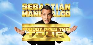 """Sebastian Maniscalco """"Nobody Does This Tour"""" Coming to the Forum March 5"""